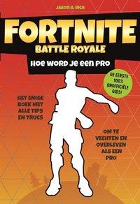 Fortnite Battle Royale - Hoe word je een Pro-Vooraanzicht